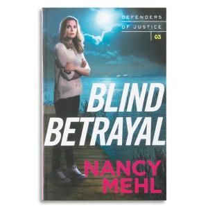 Blind Betrayal - Nancy Mehl