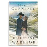 The Reluctant Warrior - Mary Connealy