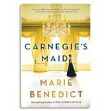 Carnegie's Maid - Marie Benedict