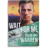 Wait for Me - Susan May Warren