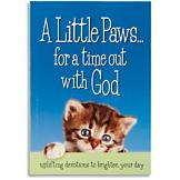 A Little Paws... For a Time Out with God Devotions Book