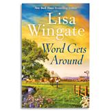 Word Gets Around - Lisa Wingate