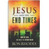 Jesus and the End Times - Ron Rhodes