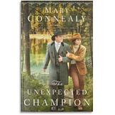 The Unexpected Champion - Mary Connealy
