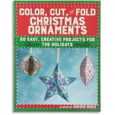 Color, Cut, and Fold Christmas Ornaments Book