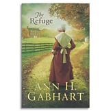 The Refuge - Ann H. Gabhart