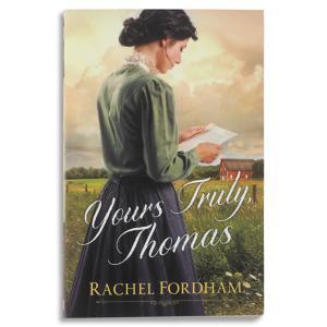 Yours Truly, Thomas - Rachel Fordham