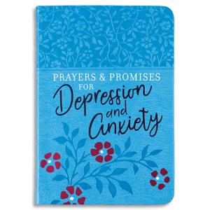 Prayers and Promises for Depression and Anxiety Devotional