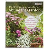 Plant Combinations for an Abundant Garden Book
