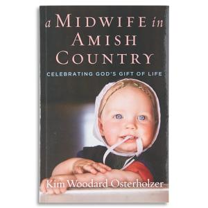 A Midwife in Amish Country - Kim Woodard Osterholzer
