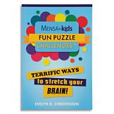 Mensa for Kids Fun Puzzle Challenges - Evelyn B. Christensen