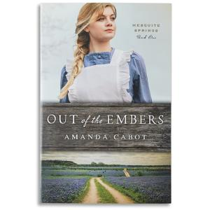 Out of the Embers - Amanda Cabot