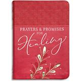 Prayers and Promises for Healing Devotional