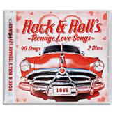 Rock & Roll's Teenage Love Songs - 2-CD Set
