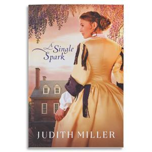 A Single Spark - Judith Miller