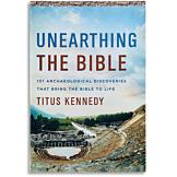 Unearthing the Bible - Titus Kennedy