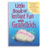Little Book of Instant Fun with Grandkids