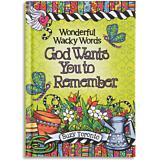 Wonderful Wacky Words God Wants You to Remember - Suzy Toronto