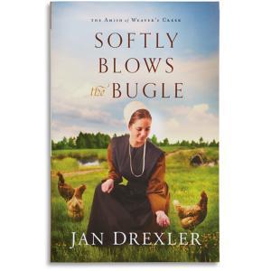 Softly Blows the Bugle - Jan Drexler