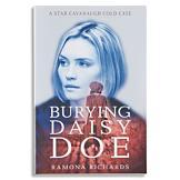 Burying Daisy Doe - Ramona Richards