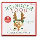 Reindeer Food - Cayla Gallagher