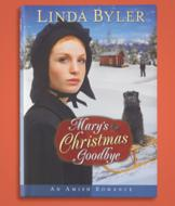Mary's Christmas Goodbye - Linda Byler