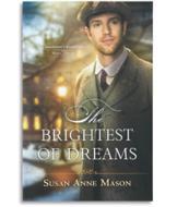 The Brightest of Dreams - Susan Anne Mason