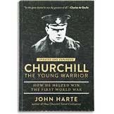 Churchill The Young Warrior - John Harte
