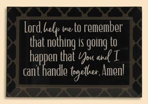 Lord, Help Me to Remember Plaque