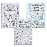 To the Most, Most Special Daughter Book