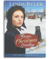 Mary's Christmas Goodbye - Linda Byler