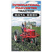 BOK054 - International Harvester Tractor Data Book By Guy Fay