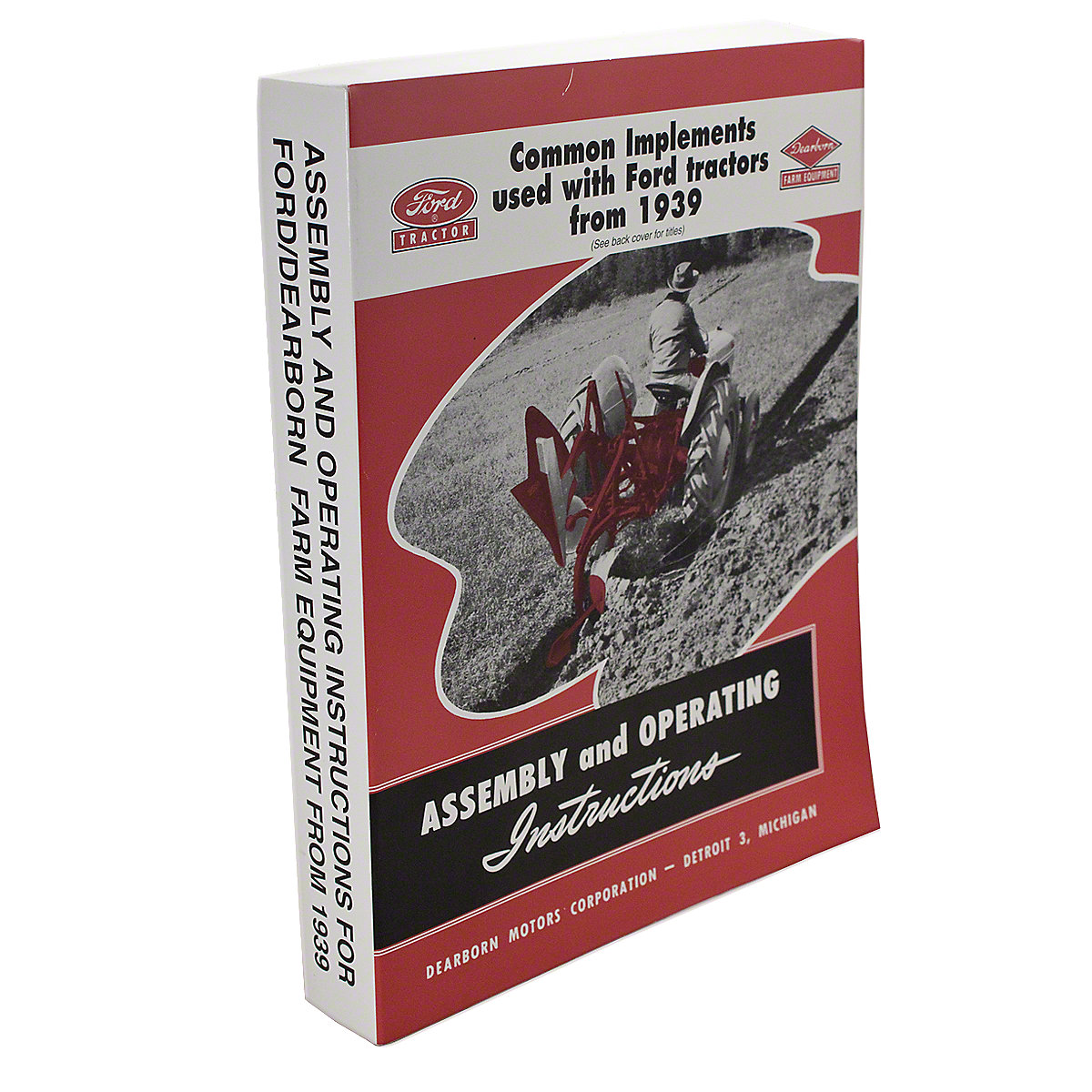 REP1342 Assembly And Operating Instructions For Ford / Dearborn Farm Equipment From 1939 And Up