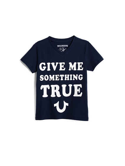 GIVE ME SOMETHNG TRUE TEE