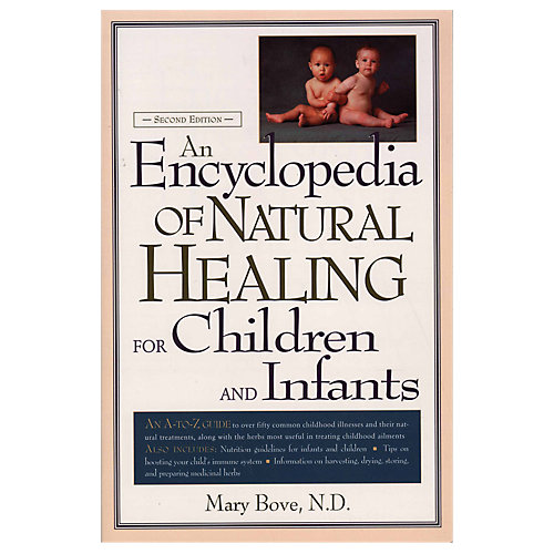 Encyclopedia of Natural Healing Children Infants 1 Book