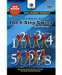 Golf Channel Presents The 8-Step Swing DVD