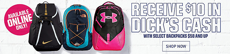 $10 DICK'S Cash on Select Backpacks $58 or More