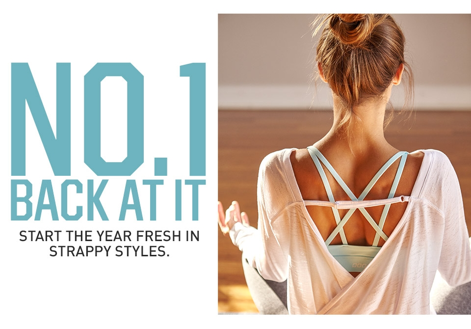 No. 1 Back At It- Start The Year Fresh In Strappy Styles