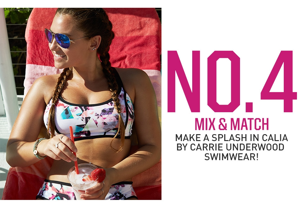No. 4 Mix & Match- Make a splash in Calia By Carrie Underwood swimwear!