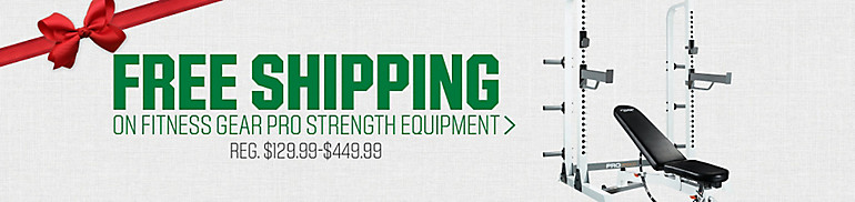 Free Shipping On Select Fitness Gear Pro Strength Equipment