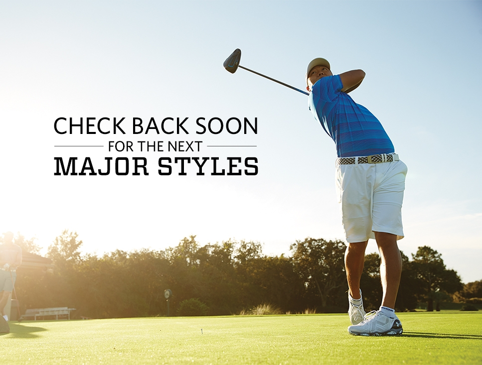 Check back soon for the next Major styles