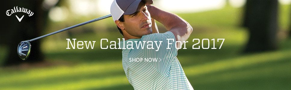 New Callaway For 2017 Shop Now