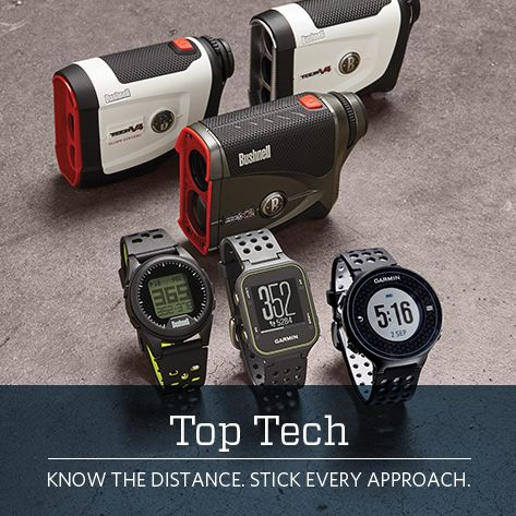 Top Tech Know the Distance. Stick Every Shot