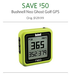 Bushnell Neo Ghost Golf GPS Now $49.98