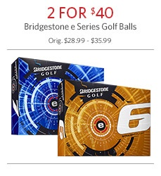 Bridgestone E Series Golf Balls - 2 for $40