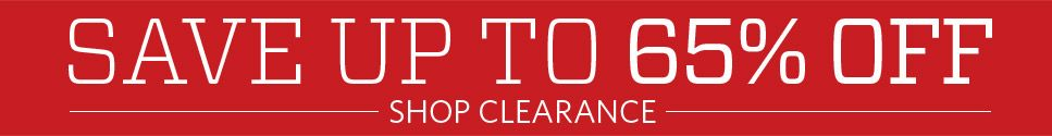 Shop Clearance Deals Now! Up to 65% Off