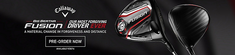 Shop Callaway Big Bertha Fusion Pre-Sale
