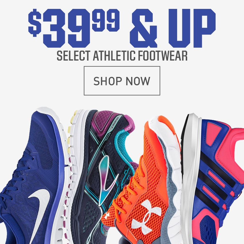 Shop Select Athletic Footwear $39.99 and Up