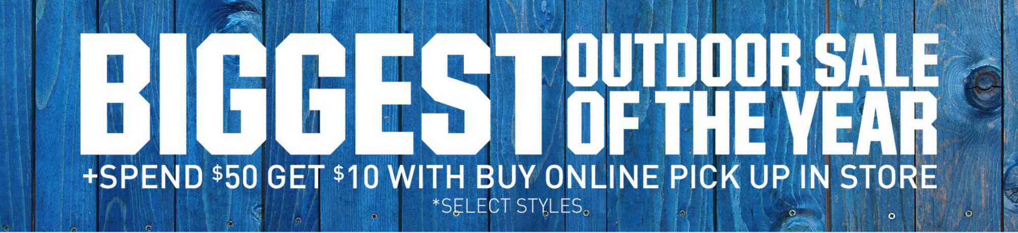 Biggest Outdoor Sale of the Year