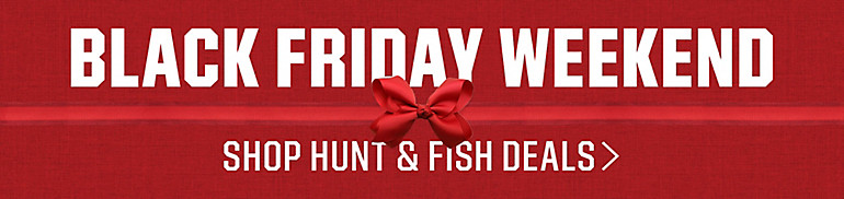Shop Black Friday Hunting And Fishing